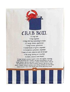 Printed flour sack towels feature authentic crab recipes and coordinating nautical art. Towels come on rolled corrugate cards tied with twine.