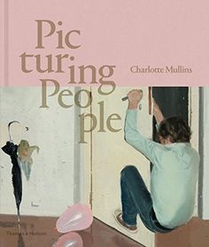 Picturing People: The New State of the Art by Charlotte Mullins | LibraryThing