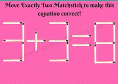 Matchstick Math Brain Teasers for Teens with Answers-Brain Teasers Puzzles Riddles Math Puzzles Brain Teasers, Brain Teasers For Teens, Maths Puzzles, Puzzles For Kids, Math Activities, Picture Puzzles Brain Teasers, Brain Riddles, Brain Teasers Pictures, Mind Games Puzzles