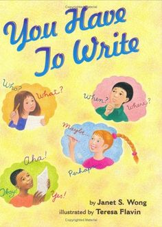 You Have to Write by Janet S. Wong http://www.amazon.com/dp/0689834098/ref=cm_sw_r_pi_dp_3uFTwb1P6ZAH4