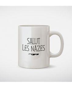 Mugs Femme Salut les nazes Blanc by Madame TSHIRT