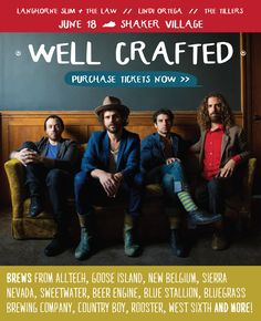 Well Crafted—BREWS + BANDS l 2016 Lineup Announced! l  The Well Crafted Event  is June 18 and educates, celebrates and inspires community collaboration through the joy of great music and craft beer, while raising funds for Shaker Village's sustainable environmental initiatives and programs. The annual event brings together delicious flavors, soulful music and tons of fun, demonstrating how we can support one another and the greater good. #kentucky #shakervillageky