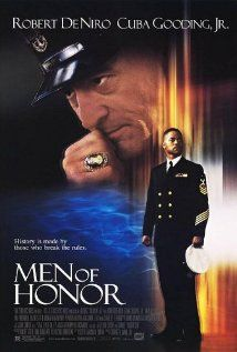 Men of Honor (2000) The story of Carl Brashear, the first African American, then also the first amputee, US Navy Diver and the man who trained him.