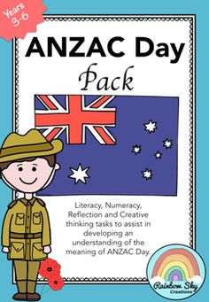 nzac Day Pack is a set of learning activities that can be used as a sequenced series of lessons or as individual tasks. Most importantly, it has been created to teach students about the importance of ANZAC Day in our country. Over 12 activities. ~ Rainbow Sky Creations ~