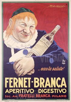 Fernet Branca by Achille Luciano Mauzan Advertising Slogans, Vintage Advertising Posters, Old Advertisements, Poster Retro, Poster Ads, Poster Vintage, Old Posters, Travel Posters, Vintage Labels
