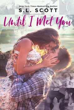 Renee Entress's Blog: [Release Blitz] Until I Met You by S.L. Scott