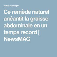 Ce remède naturel anéantit la graisse abdominale en un temps record | NewsMAG