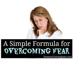 A Simple Formula for Overcoming Fear - Rosann Cunningham Anxiety Disorder Treatment, Test Anxiety, Driving Tips, Christian Women, Feel Better, Disorders, Healthy Living, Feelings, Simple