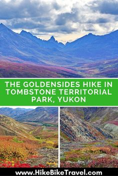 The Goldensides hike in Tombstone Territorial Park, Yukon Territory - one of the short, easy hikes to do off the Dempster Highway Banff National Park, National Parks, Yukon Canada, Yukon Territory, Canada Destinations, Canadian Travel, Visit Canada, Adventure Tours, Round Trip