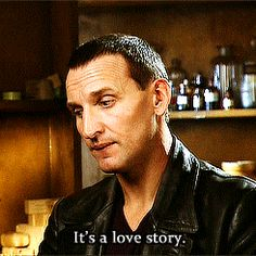"""""""The Doctor is in love with Rose. She helped him accept himself and heal from the war. He fell in love and never really stopped loving her. I don't think he ever will""""  - C. Eccleston"""