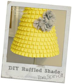 DIY Ruffled Shade: The Spin-off, gorgeous, love it.