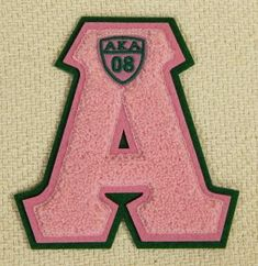 Alpha Kappa Alpha Sorority Chenille Letter A Aka Sorority, Alpha Kappa Alpha Sorority, Eastern Star, Alpha Female, Sorority And Fraternity, African American Art, Family Gifts, Pink And Green, Patches