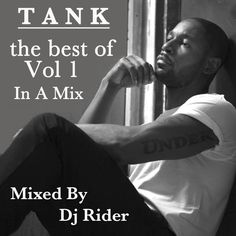 TANK - THE BEST OF VOL 1 Mixed By Dj Rider (Hot R&B ) 2015