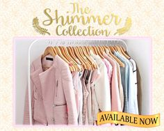 the shimmer collection