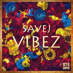 Track : Savej - Vibez by OTODAYO Records