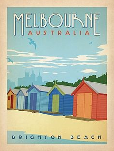 Brighton Beach, Melbourne, Australia - World Travel Poster Collection inspired by vintage travel prints from the Golden Age (spanning the to the Beach Posters, Cool Posters, Retro Posters, Party Vintage, Posters Australia, Poster Mural, Australian Vintage, Australian Beach, Hanging Posters