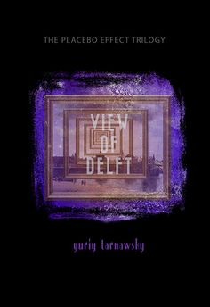 Beautiful book cover design: VIEW OF DELFT by Yuriy Tarnawsky