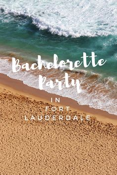 5 Reasons to Have Your Bachelorette Party in Fort Lauderdale