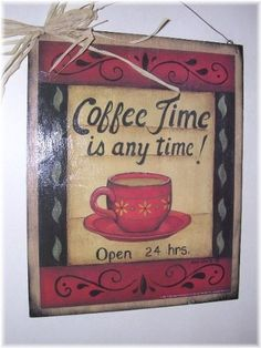 Coffee Time Is Any Time Open 24 Hours Wooden Kitchen Wall Art Sign by The Little Store Of Home Decor, http://www.amazon.com/dp/B007LA843C/ref=cm_sw_r_pi_dp_9RyRpb0828ZH4