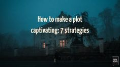 Understanding how to make a plot captivating will empower you to write novels that keep readers engrossed and waiting for your each installment. Read tips.