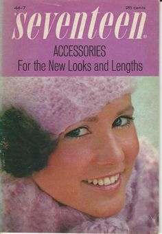Seventeen Accessories For the New Looks and Lengths #44-7 1970