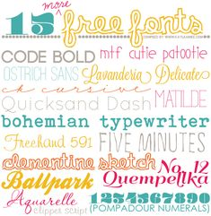 15 (more) fun #free #fonts   Code Bold, MTF Cutie Patootie, Ostrich Sans, Lavanderia Delicate, CK Cursive, Matilde, Quicksand Dash, Bohemian Typewriter, Freehand 591, Five Minutes, Clementine Sketch, Quempellka No. 12, Ballpark, Aquarelle, Pompadour Numerals, Clipper Script