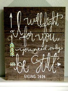 Exodus 14:14 hand-painted reclaimed wood sign by joyreclaimed