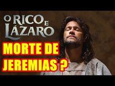 Saiba qual é o fim do profeta Jeremias na novela 'O Rico e Lázaro'