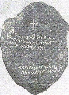 """Ananias Dare & Virginia went hence vnto heaven 1591.""   ""Anye Englishman Shew John White Govr Via."" The Lost Colony of Roanoke stones carved by Eleanor Dare."