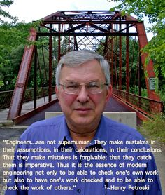An Engineer's Aspect: Engineering Quote of the Week - Henry Petroski