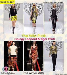 The Wild Punk!  Grungy Leopard & Tiger #Print #Fashion #Trend forFall Winter 2013 #MFW #Trends  March 2nd 20139:33A.M. GMT