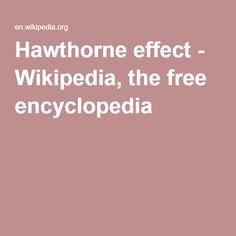 Hawthorne effect - Wikipedia, the free encyclopedia