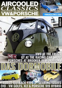 What's inside Issue 11: - 1963 VW Split Screen camper from Australia - 1960 VW Beetle and 1976 VW Brasilia that are Low & Slow - History of the VW Karmann Ghia - 1978 VW Bay Window van with HUGE ragtop from the USA - 1961 VW Panel Van with tiki bar! - Evolution Extra: that looks to the future while keeping an eye on the past - VW Type 3 project car - DubFreeze 2014 show report - VWs and Porsches at the NEC Racing Car Show - plus lots more. www.aircooledclassicsmagazine.com