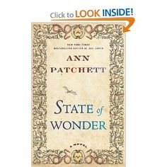 state of wonder: looking forward to finishing this intriguing twist on the heart of darkness novel