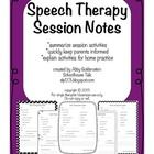 **Updated 08/04/2013: Page Headers reworded; additional lines added to report child's behavior/participation**  These Speech Therapy Session Notes ...