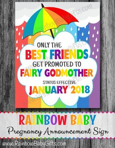 PRINTABLE Only The Best Friends Get Promoted To Fairy Godmother Rainbow Baby Pregnancy Announcement Photo Prop Sign | DIGITAL DOWNLOAD