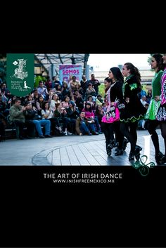 """📜 """"There is nothing  like a dream to create the future."""" — The Art of Irish Dance. 🍀  👍 #InishfreeMexico™🇲🇽 Tania Martínez 