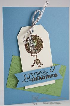Live The Life You've Imagined Traveler, World Map, Really Good Greetings. Joanne James Stampin' Up! UK Independent Demonstrator, blog.thecraftyowl.co.uk