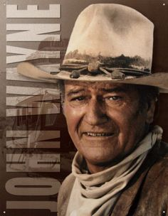 "John Wayne -- The Duke.  He was ""the man"" in our home and we saw everyone John Wayne movie that came out."