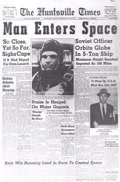 1961- Yuri Gagarin became the first man to travel to the outer space.