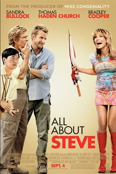 sandra bullock movie posters | All_About_Steve-2-Sandra_Bullock-Bradley_Cooper-Thomas_Haden_Church ...