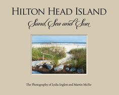 What is it about serene, yet sophisticated Hilton Head Island, South Carolina…