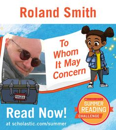 The ninth summer story is live on the Summer Reading Challenge website! Click through to read To Whom It May Concern, by Roland Smith. scholastic.com/summer #summerreading