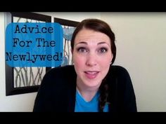 ▶ Advice For The Newlywed - YouTube