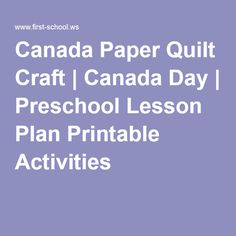 Canada Paper Quilt Craft | Canada Day | Preschool Lesson Plan Printable Activities