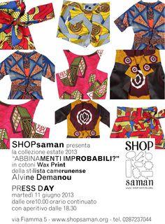 """La collezione """"Abbinamenti improbabili?"""" Di Alvine Demanou per Shop Saman presentata a giugno 2013."""
