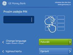 Nový design bankomatů GE Money Bank - Obrazovka PIN