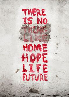 Home, hope, life and future are so interrelated and some times can fade out. Fade Out, Neon Signs, Lettering, Future, Typo, Campaign, Advertising, Poster, Life