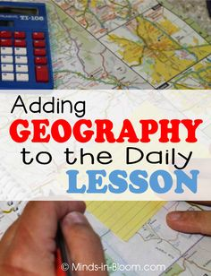 Adding Geography to the Daily Lesson - Minds in Bloom