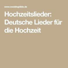 Hochzeitslieder: Deutsche Lieder für die Hochzeit